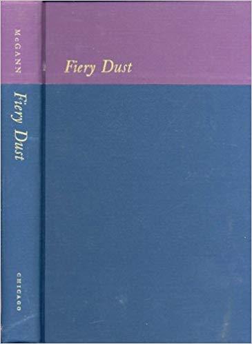Fiery Dust: Byron's Poetic Development