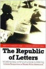 The Republic of Letters: Working Class Writing and Local Publishing