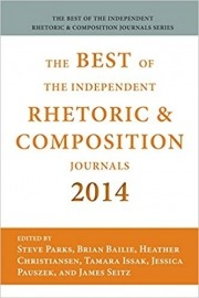 The Best of the Independent Journals in Rhetoric and Composition, 2014