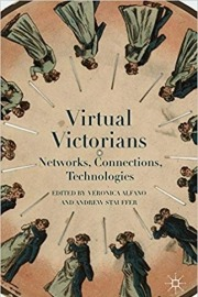 Virtual Victorians: Networks, Connections, Technologies
