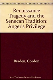 Renaissance Tragedy and the Senecan Tradition