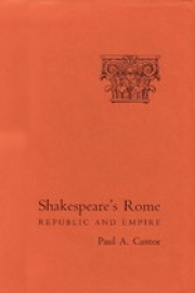 Shakespeare's Rome: Republic and Empire