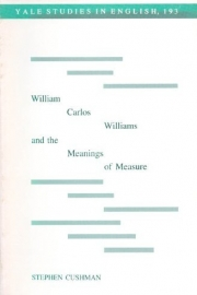 William Carlos Williams and the Meaning of Measure