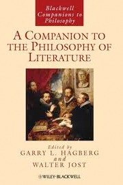 The Blackwell Companion to the Philosophy of Literature