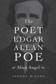 The Poet Edgar Allan Poe: Alien Angel