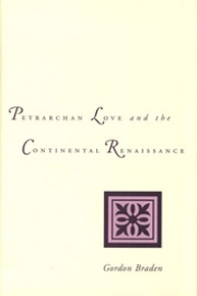 Petrarchan Love and the Continental Renaissance