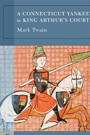 Twain's Connecticut Yankee in King Arthur's Court (ed.)